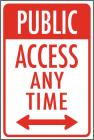 Public Access Any Time Magnet